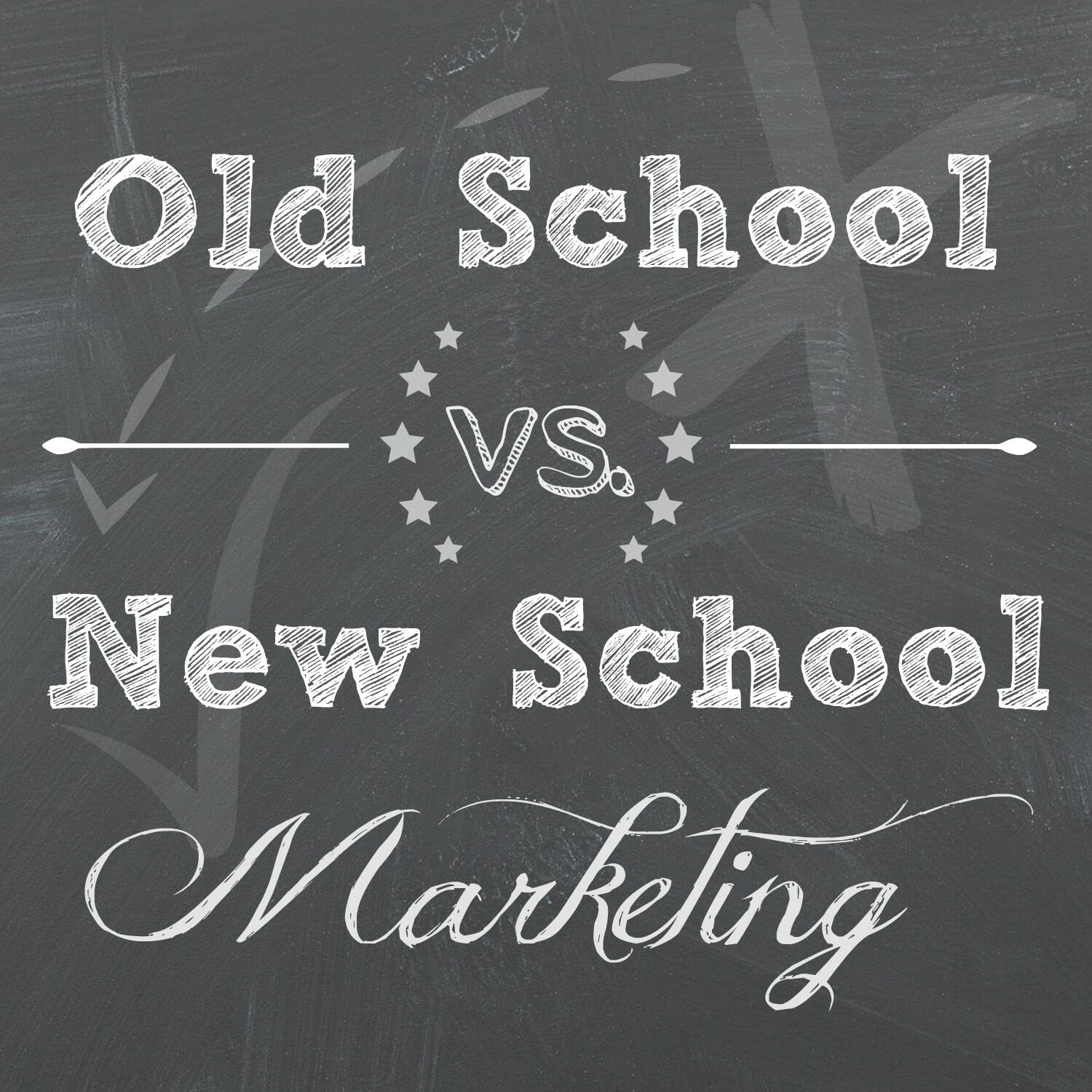 old school vs. new school marketing