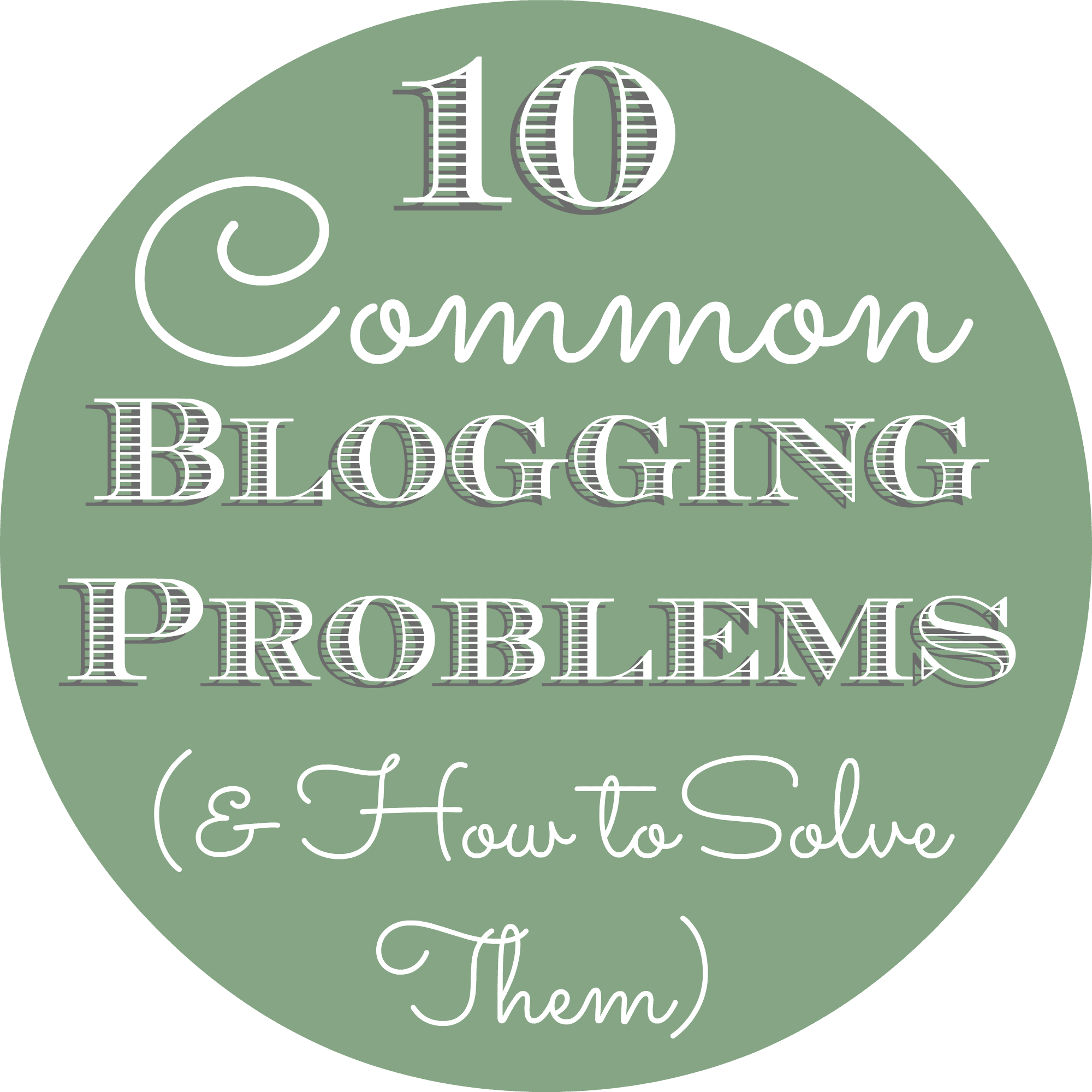 10 common blogging problems