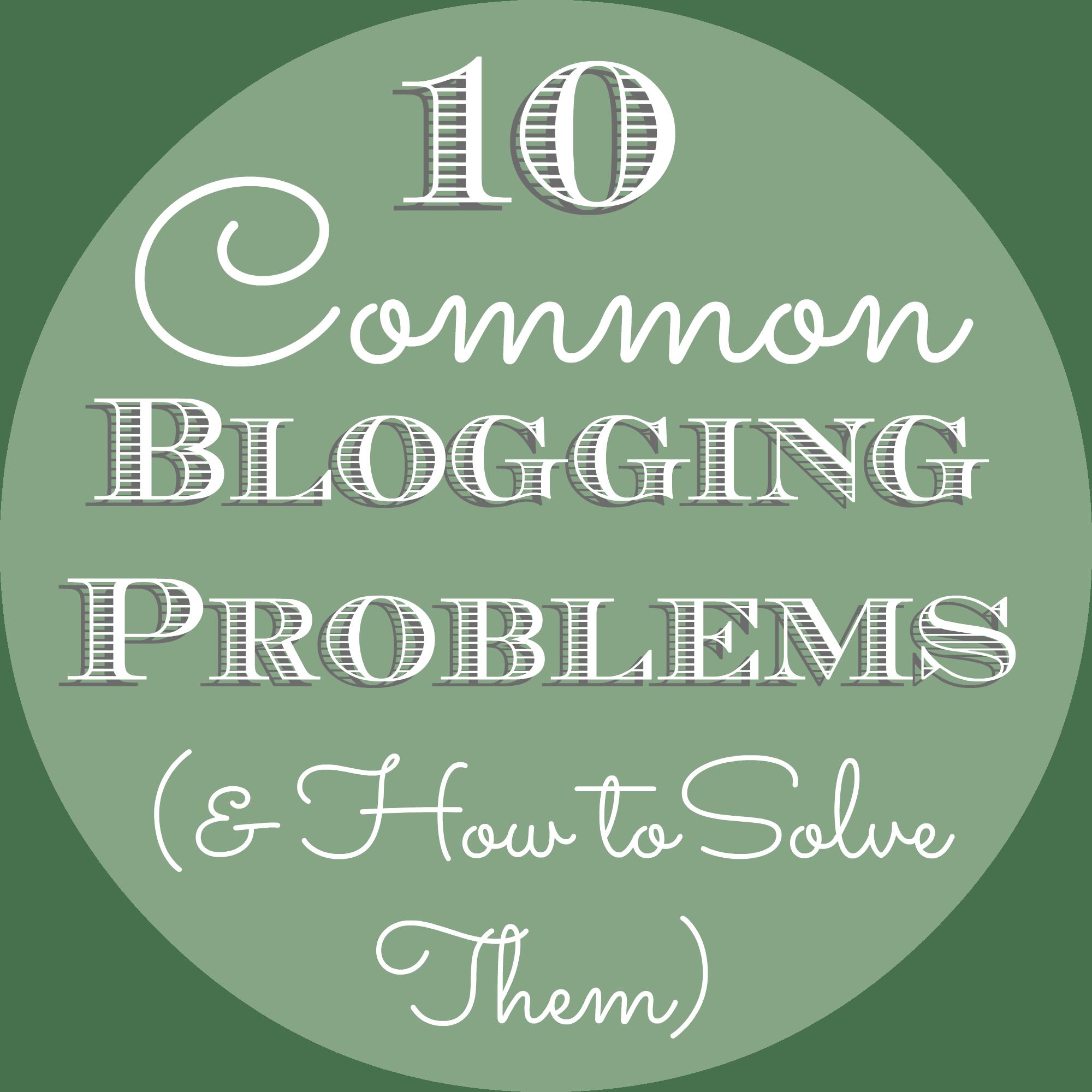 10 common blogging problems