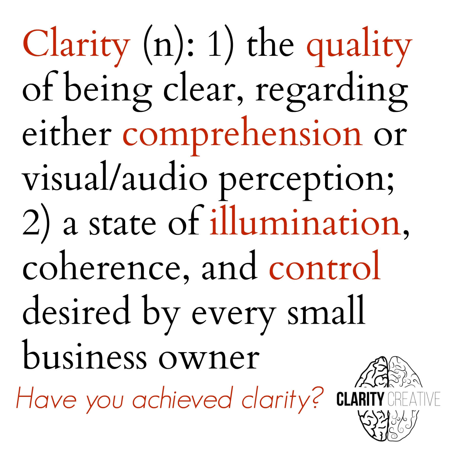 what is clarity Clarity definition, clearness or lucidity as to perception or understanding freedom  from indistinctness or ambiguity see more.