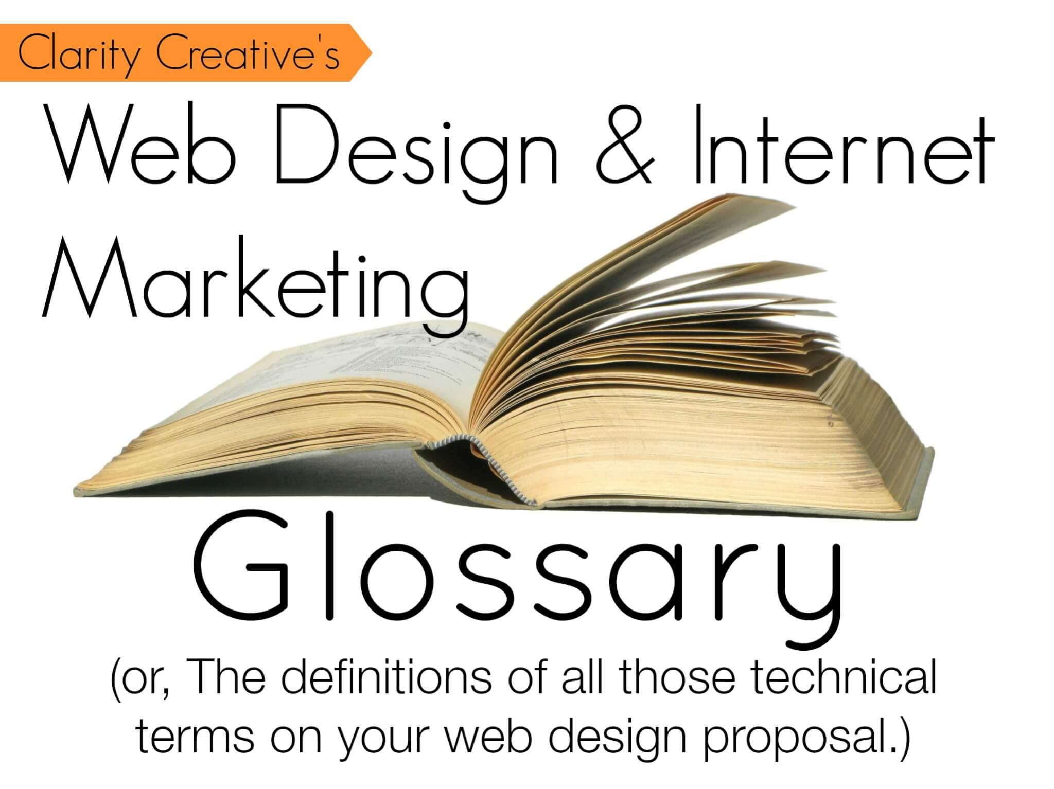 clarity creative's web design and internet marketing glossary