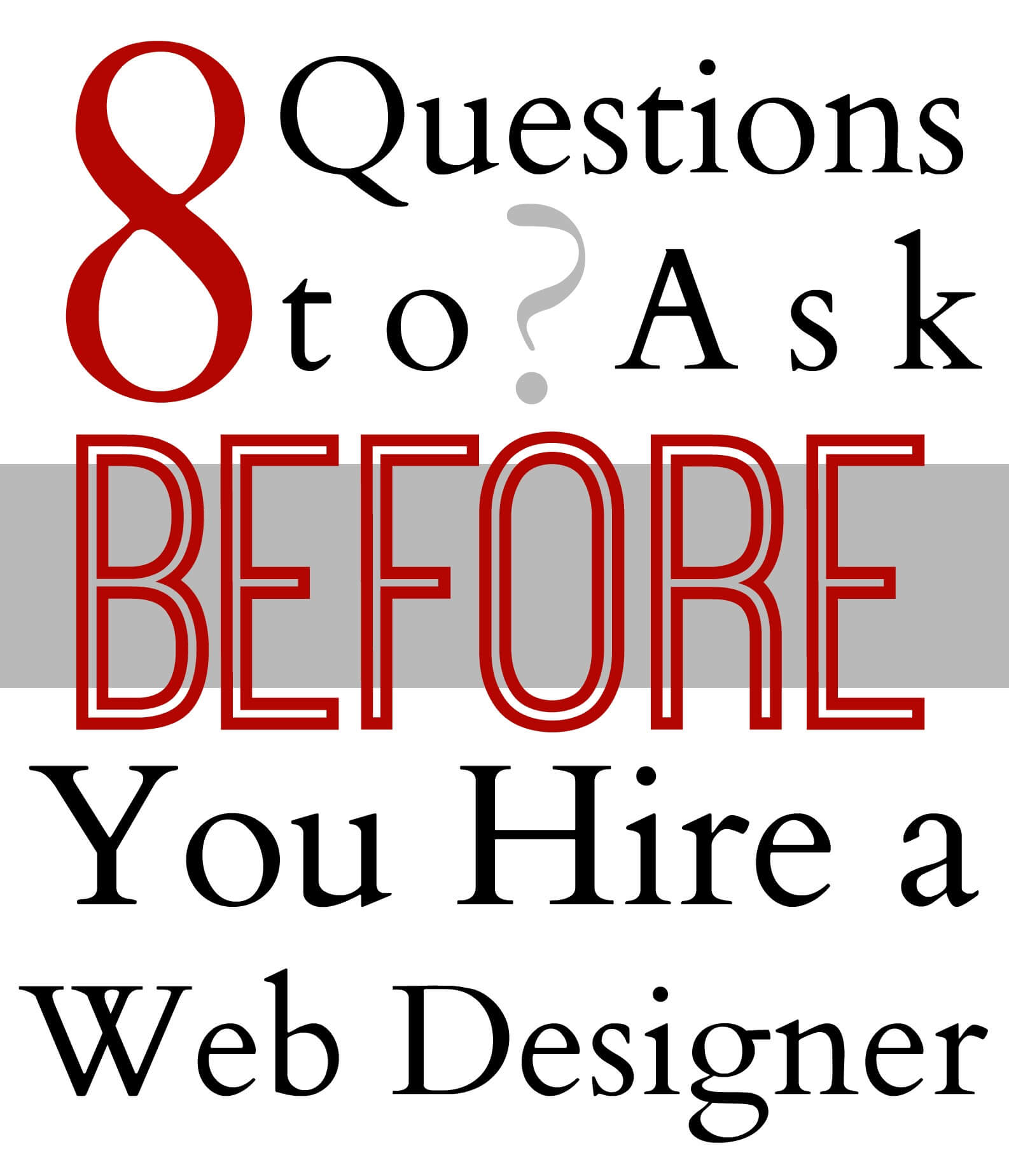8 Questions to Ask Before You Hire a Web Designer