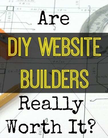 Are DIY Website builders really worth it?