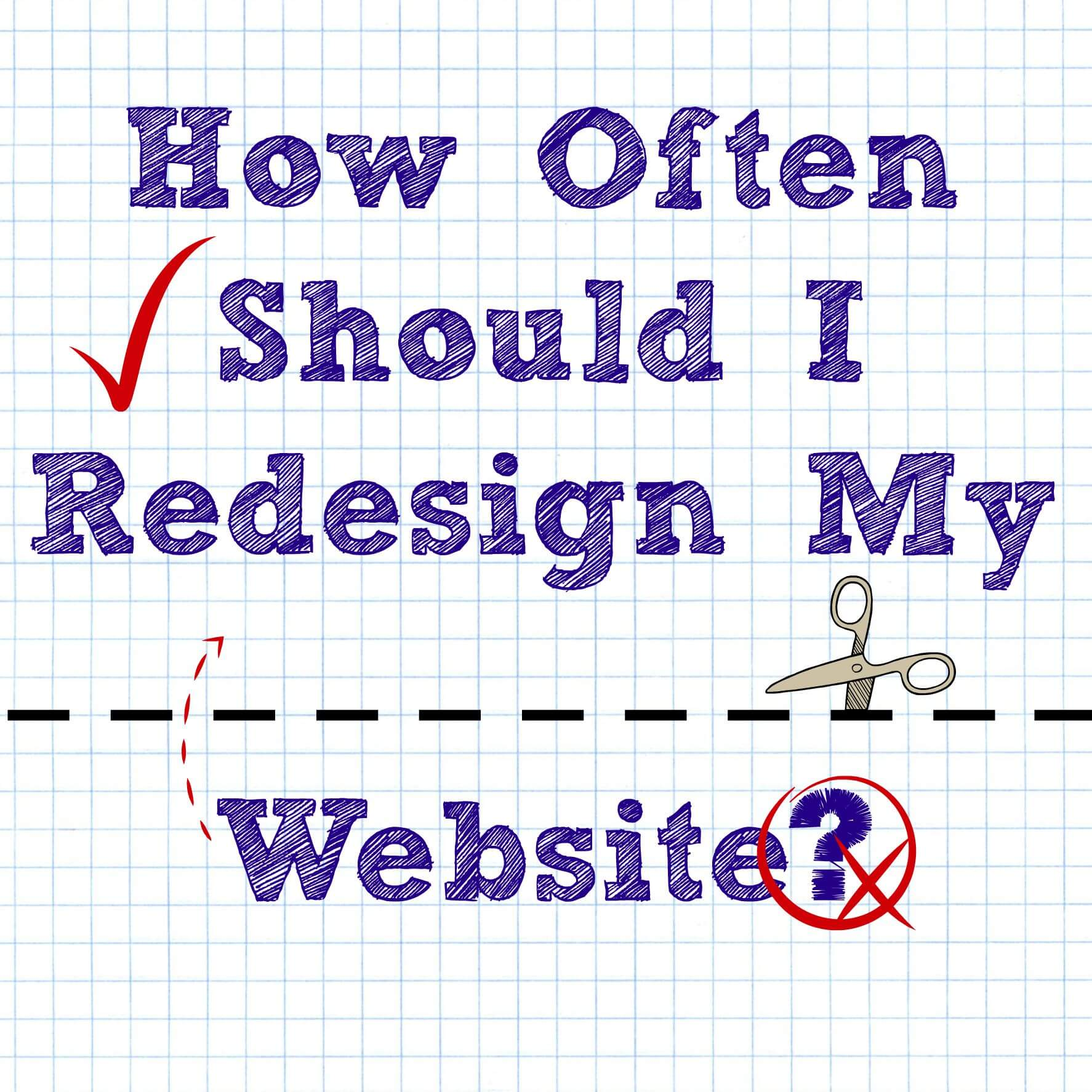 How Often Should I Redesign My Website?