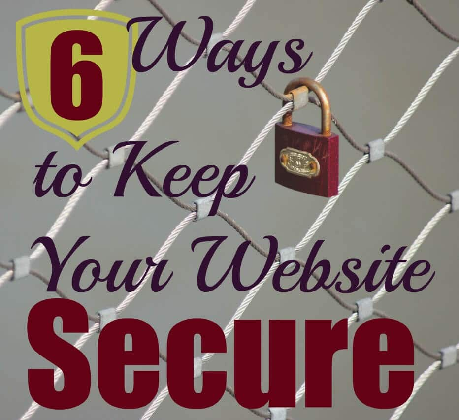 6 ways to keep your website secure