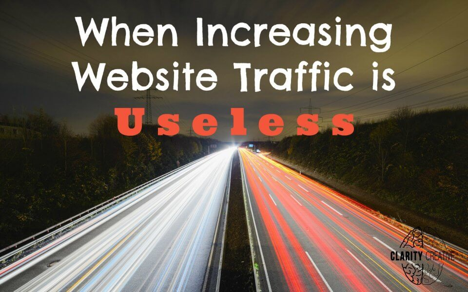 when increasing web traffic is useless